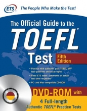 Educational Testing Service The Official Guide to the TOEFL Test with DVD-Rom, Fifth Edition