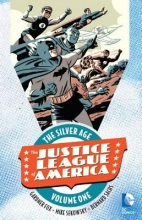 Fox, Gardner F. Justice League of America the Silver Age 1