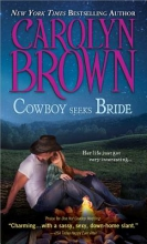 Brown, Carolyn Cowboy Seeks Bride