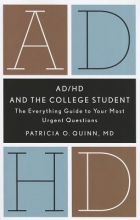 Quinn, Patricia O. AD/HD and the College Student
