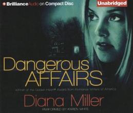 Miller, Diana Dangerous Affairs