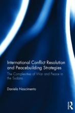 Nascimento, Daniela International Conflict Resolution and Peacebuilding Strategies