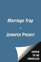 Probst, Jennifer The Marriage Trap