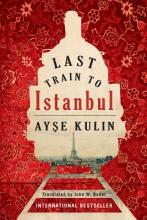 Kulin, Ayse Last Train to Istanbul