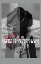 Tracy, Gregory Allen A Fool`s Usual Punishment