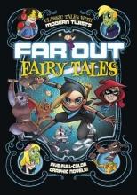 Comeau, Joey,   Frampton, Otis,   Tulien, Sean Far Out Fairy Tales 1