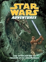 Taylor, Tom Star Wars Adventures: Luke Skywalker and the Treasure of the Dragonsnakes