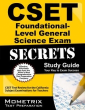 Cset Foundational-Level General Science Exam Secrets Study Guide