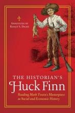 Dighe, Ranjit S. The Historian`s Huck Finn