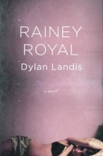 Landis, Dylan Rainey Royal
