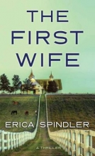 Spindler, Erica The First Wife