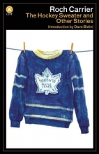 Carrier, Roch The Hockey Sweater and Other Stories
