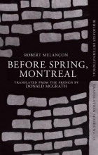 Melancon, Robert Before Spring, Montreal