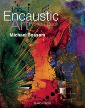 Bossom, Michael Encaustic Art Project Book