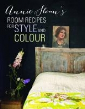 Sloan, Annie Annie Sloan`s Room Recipes for Style and Colour