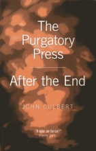 Culbert, John The Purgatory Press & After the End