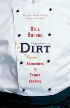 Bill Buford , Dirt