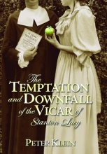 Klein, Peter The Temptation and Downfall of the Vicar of Stanton Lacy