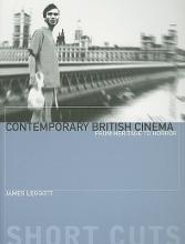 Leggott, James Contemporary British Cinema