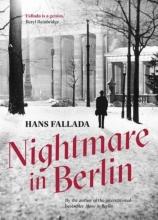 Fallada, Hans Nightmare in Berlin