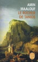A.  Maalouf Le Rocher de Tanios