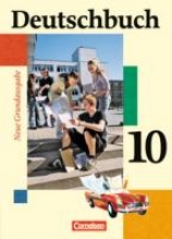 ,Deutschbuch. Neue Grundausgabe 10. Schuljahr. Schülerbuch