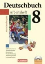 Biermann, Günther,   Dick, Friedrich,   Fenske, Ute,   Ferrante-Heidl, Josi Deutschbuch 8. Schuljahr. Arbeitsheft mit Lösungen