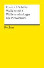 Schiller, Friedrich von Wallenstein I. Wallensteins Lager. Die Piccolomini