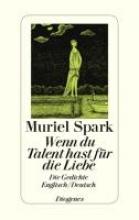 Spark, Muriel Wenn du Talent hast zur Liebe