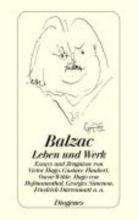 Balzac, Honore de Balzac. Leben und Werk