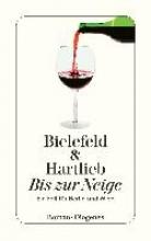 Bielefeld, Claus-Ulrich,   Hartlieb, Petra Bis zur Neige