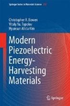 Bowen, Christopher R. Modern Piezoelectric Energy-Harvesting Materials