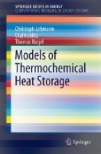 Lehmann, Christoph Models of Thermochemical Heat Storage