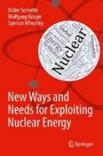 Sornette, Didier New Ways and Needs for Exploiting Nuclear Energy