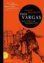 Vargas, Fred,   Baudoin, Edmond,   Schoch, Julia Die Tote im Pelzmantel