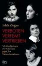 Ziegler, Edda Verboten - verfemt - vertrieben