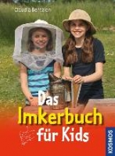 Bentzien, Claudia Das Imkerbuch für Kids