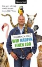 Mee, Benjamin Wir kaufen einen Zoo
