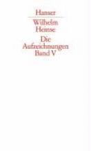 Heinse, Wilhelm Aufzeichnungen 5