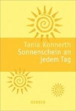 Konnerth, Tania Sonnenschein an jedem Tag