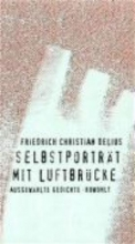 Delius, Friedrich Christian Selbstportr?t mit Luftbr?cke