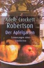 Robertson, Adele Crockett Der Apfelgarten. Gro?druck