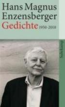 Enzensberger, Hans Magnus Gedichte 1950-2010