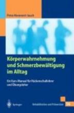 Petra Mommert-Jauch K rperwahrnehmung Und Schmerzbew ltigung Im Alltag