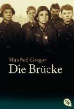 Gregor, Manfred Die Brücke