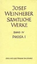 Weinheber, Josef Prosa I