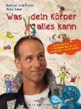 Korn-Müller, Andreas Was dein Körper alles kann