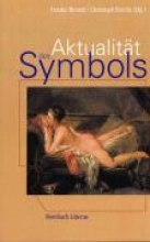 Aktualität des Symbols