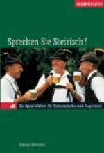 Walcher, Simon Sprechen Sie Steirisch?