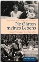 Pastenaci, Gertrud H. Die Gärten meines Lebens